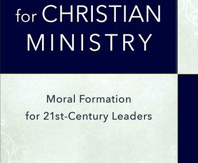Ethics for Christian Ministry 📖✞ Part 1