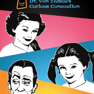 Dr. Von Thistle's Curious Concoction Cov