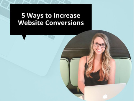 5 Ways to Increase Website Conversions