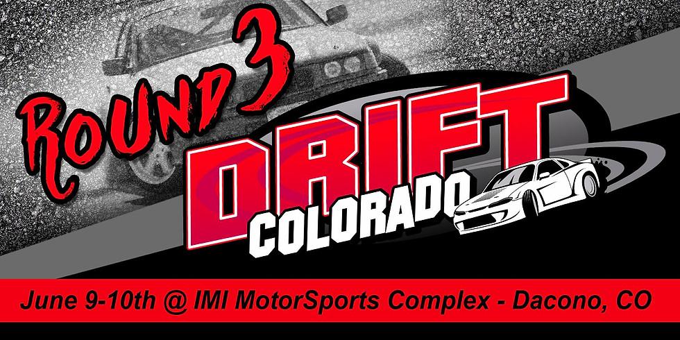 Drift Colorado Round 3