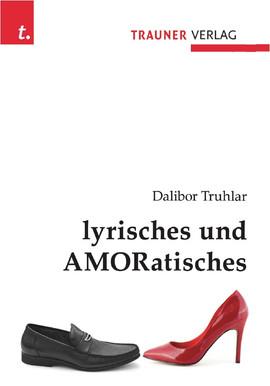 Lyrisches und Amoratisches