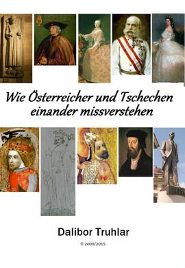 Wie Österreicher und Tschechen einander missverstehen