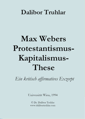 Max Webers Protestantismus-Kapitalismus-These