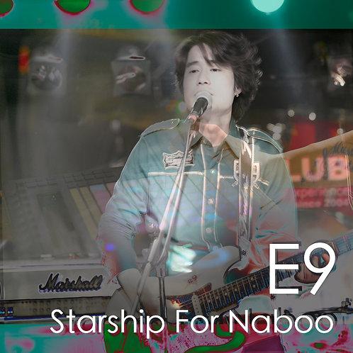 E9 - Starship For Naboo Full Package (MP3, WAV, Music Videos, Artworks)