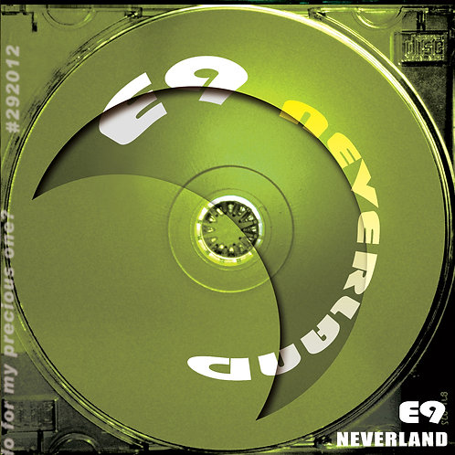 E9 - Neverland MP3 Package (MP3, Music Videos, Artworks)