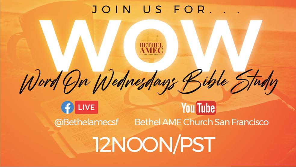 WOW Word on Wednesday Bible Study