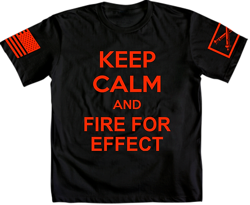 Keep Calm and Fire for Effect