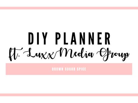 DIY Planner ft. Luxx Media Group
