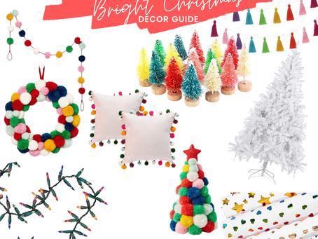 Christmas Decor Guide: Bright Christmas