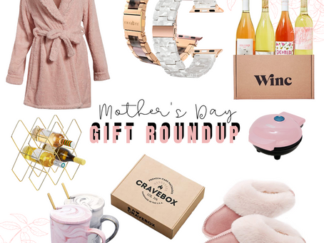 Mother's Day gift Roundup