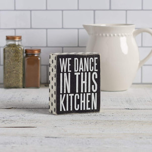 We Dance in this Kitchen Sign