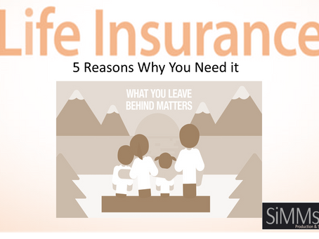 Five Reasons Why You Need Life Insurance