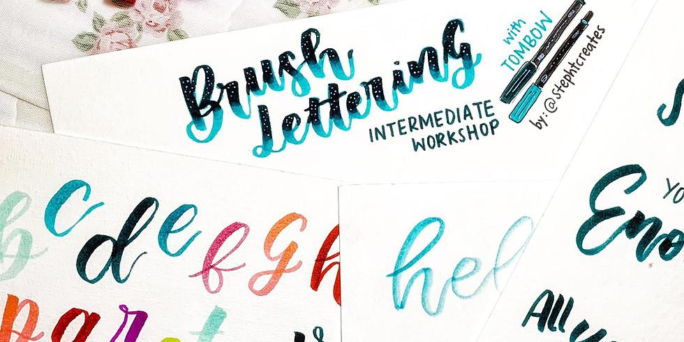 Brush Lettering Intermediate by @Stephtcreates