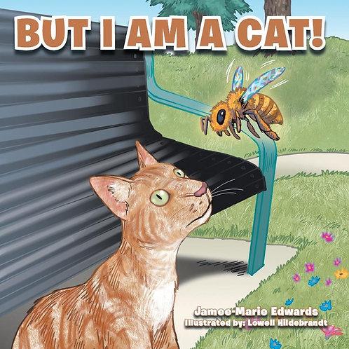"""Children's Book: """"But I am a Cat!"""""""