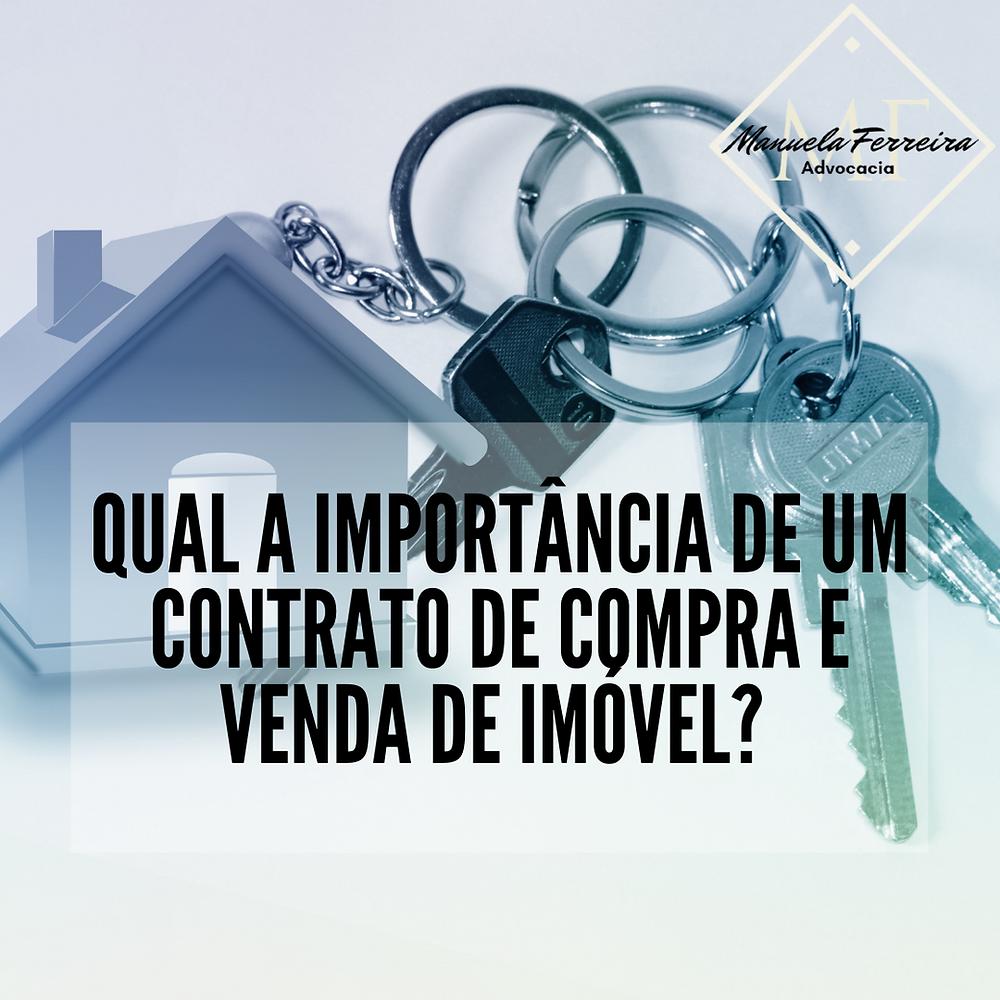qual a importância de um contrato de compra e venda de imóvel, uma casa com as chaves ao lado
