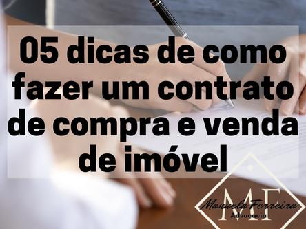 05 dicas de como fazer um contrato de compra e venda de imóvel