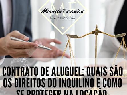 Contrato de Aluguel: Quais são os direitos do inquilino e como se proteger na locação.