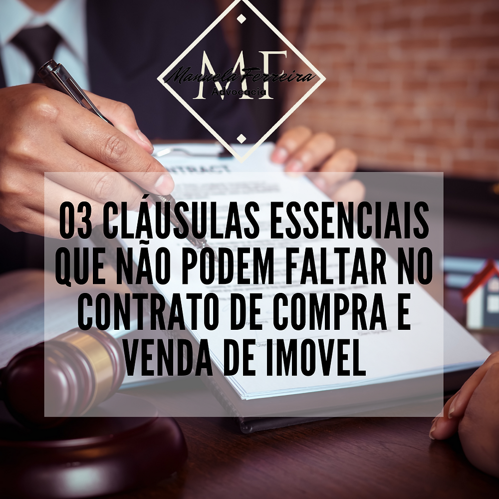 03 cláusulas essenciais que não podem faltar no contrato de compra e venda de imóvel