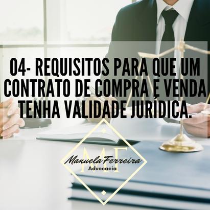 04- Requisitos para que um contrato de compra e venda tenha validade jurídica.