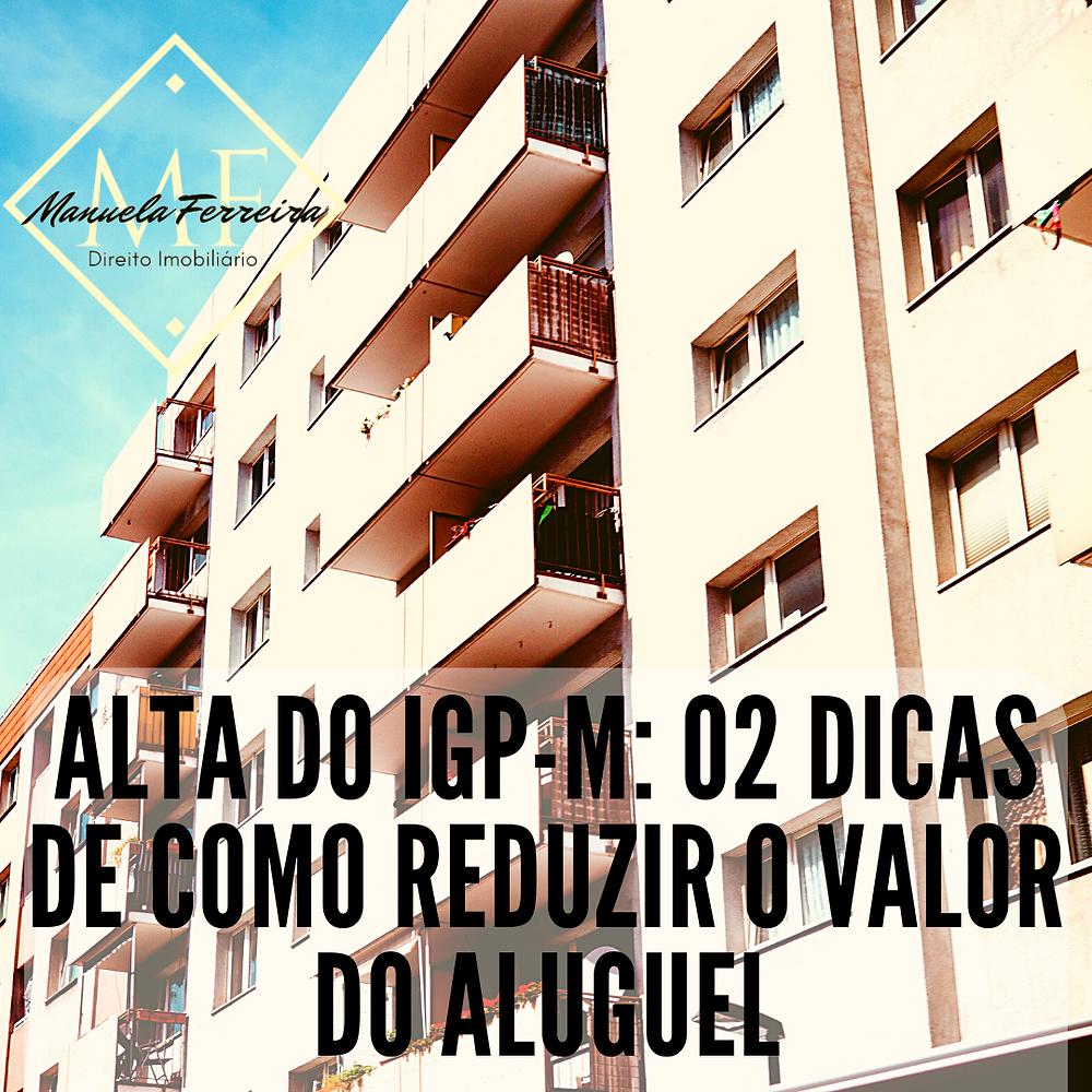 ALTA DO IGP-M 02 DICAS DE COMO REDUZIR O VALOR DO ALUGUEL