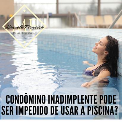 Condômino inadimplente pode ser impedido de usar a piscina?