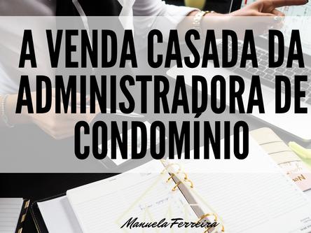 Não seja enganado ao contratar serviços jurídicos da sua administradora de condomínio.