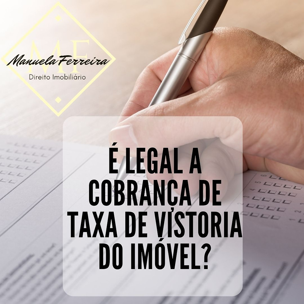 é legal a cobrança de taxa de vistoria do imóvel?