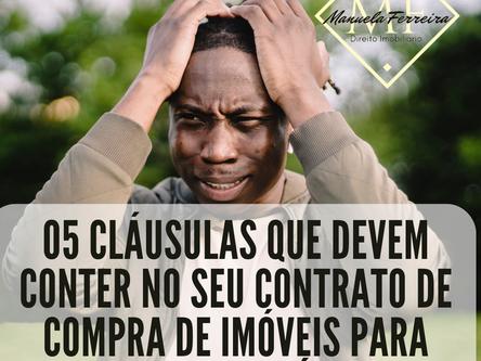 05 cláusulas que devem conter no seu contrato de compra de imóveis para evitar prejuízos.
