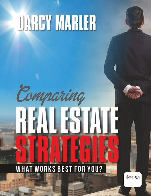 Comparing Real Estate Strategies