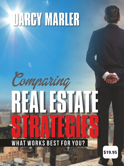 Comparing Real Estate Strategies - PDF Version