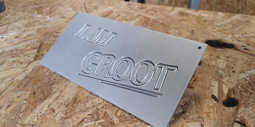 I AM GROOT SIGN