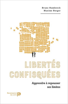 Libertés confisquées - Maxime Berger & Bruno Humbeeck