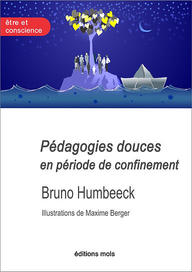 Maxime Berger illustrateur: Pédagogies douces en période de confinement, de Bruno Humbeeck