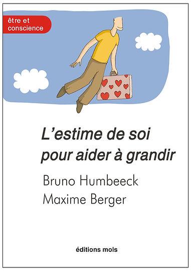 L'estime de soi pour aider à grandir. Humbeeck, Berger.