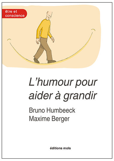 L'humour pour aider à grandir. Humbeeck, Berger