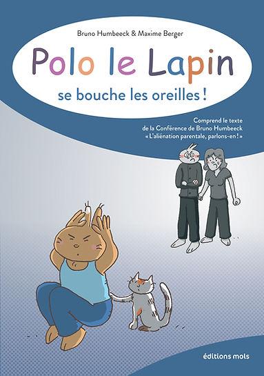 Polo le Lapin se bouche les oreilles ! Bruno Humbeeck, Maxime Berger