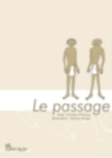 Le passage. Christian Pirkenne, Maxime Berger
