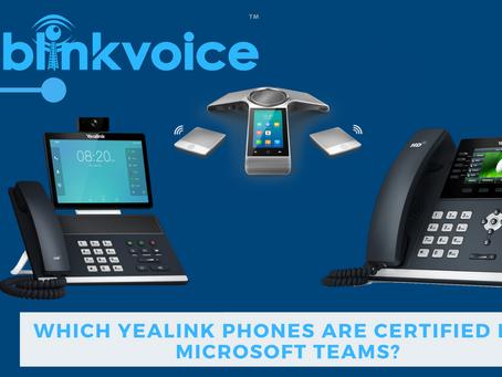 Yealink Phones Certified with Microsoft Teams?