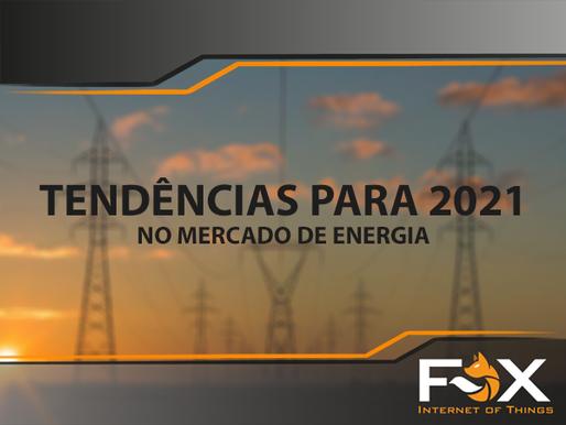 Tendências em 2021 para o mercado de energia