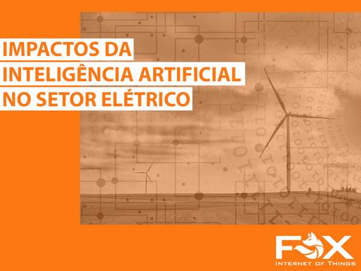 Impactos da Inteligência Artificial no Setor Elétrico