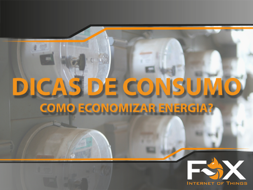 Dicas de consumo - Como economizar energia?
