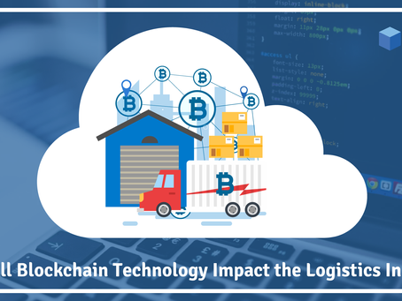 Can Blockchain Effect Today's Logistics ?