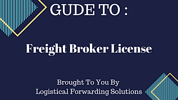 Guide To Getting Freight Broker License