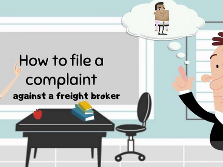 How To File A Complaint Against A Freight Broker With The FMCSA ?