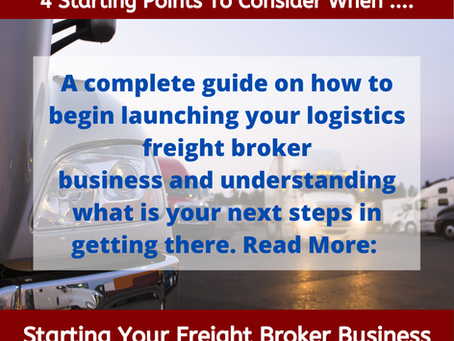 A complete guide on where and how to start your logistics freight broker business.