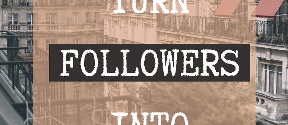 How I turn Followers into Sales