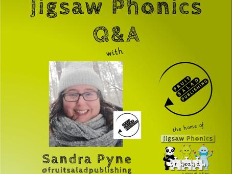 The Jigsaw Phonics Q&A with Sandra Pyne