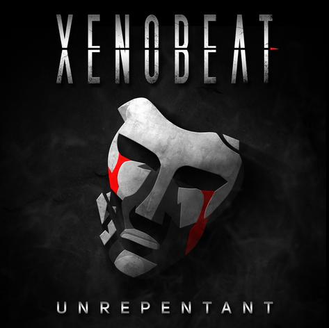 XENOBEAT - 'Unrepentant' Album Artwork