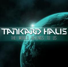 Tankard Haus - 'The World Belongs To Us' Album Artwork