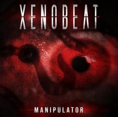 XENOBEAT - 'Manipulator' Album Artwork